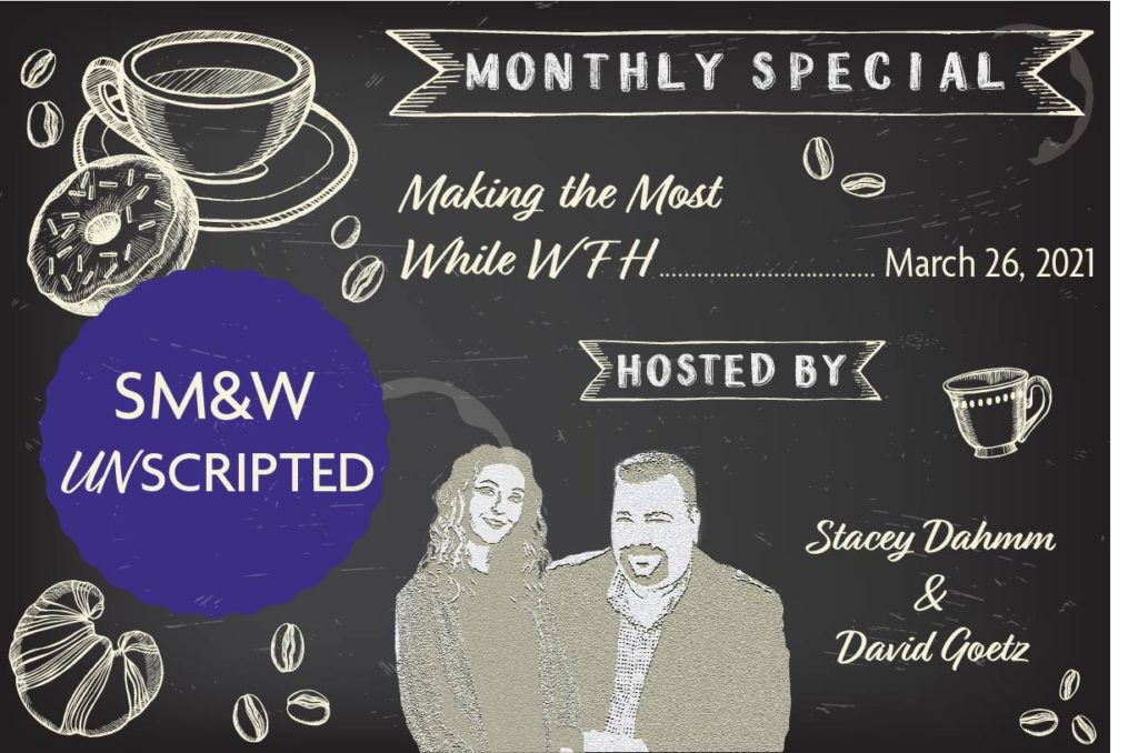 SM&W Unscripted March Session Promotional Advertisement